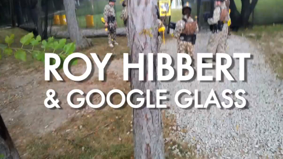 Experience Roy Hibbert Playing Paintball Via Google Glass