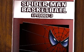 The Amazing Spiderman Plays Basketball (Episode 3)