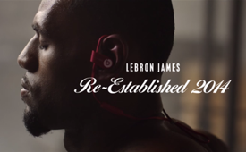 LeBron James Beats by Dre 'Re-Established' Commercial