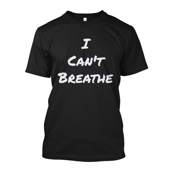 Eric Garner Family Support Fund 'I Can't Breathe' Tee