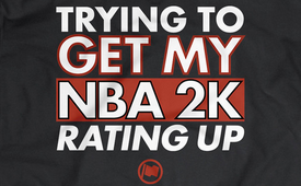 Loyal to a Tee 'NBA 2K Rating Up' Tee