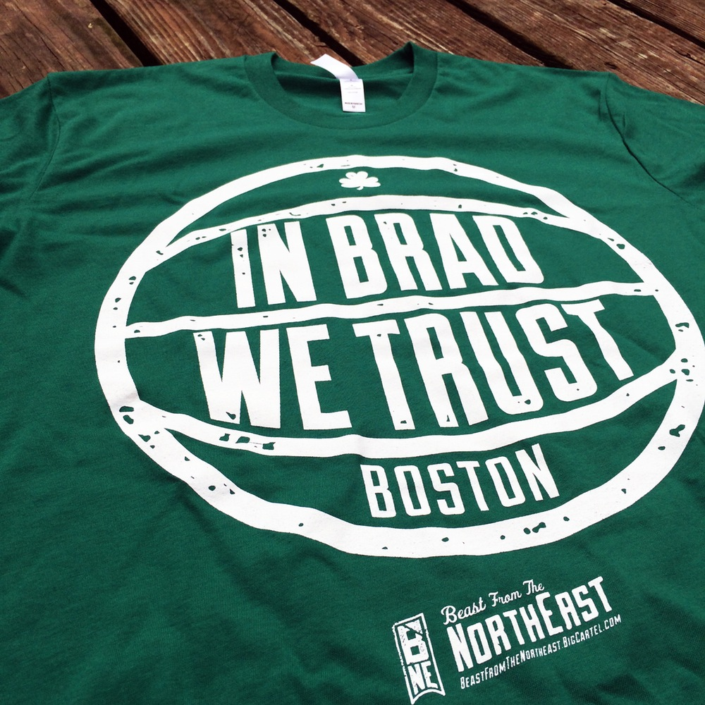 Beast from the Northeast 'In Brad We Trust' Tee